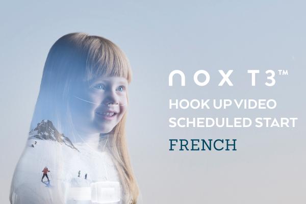 Français – Vidéo standard d'instructions pour dispositif Nox T3: démarrage planifié